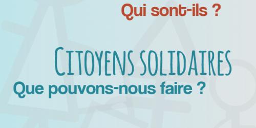 Migrants en transit - Qui sont-ils ? Citoyens solidaires - Que pouvons-nous faire ?